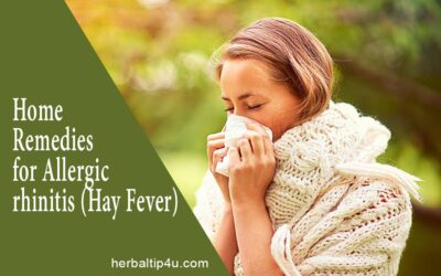 Home Remedies for Allergic Rhinitis (Hay Fever)
